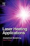 Laser Heating Applications: Analytical Modelling