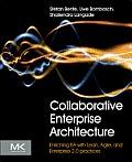 Collaborative Enterprise Architecture Enriching Ea With Lean Agile & Enterprise 2.0 Practices