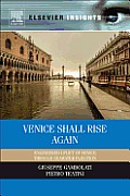 Venice Shall Rise Again: Engineered Uplift of Venice Through Seawater Injection