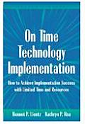 On Time Technology Implementation How to Achieve Implementation Success with Limited Time & Resources