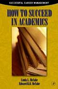 How to Succeed in Academics (Successful Career Management)