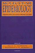 Molecular Epidemiology: Principles & Practices