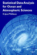 Statistical Data Analysis for Ocean & Atmospheric Sciences Includes a Data Disk Designed to Be Used as a Minitab File