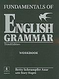 Fundamentals of English Grammar 3rd Edition Workbook