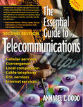 Essential Guide To Telecommunications 2ND Edition