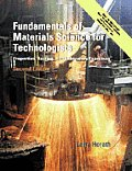 Fundamentals of Materials Science for Technologists : Properties, Testing, and Laboratory Exercises (2ND 01 Edition)
