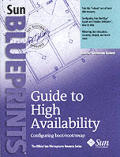 Guide to High Availability: Configuring Boot/Root/ Swap (Sun Bluprints)