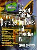 The Essential Guide to Digital Set-Top Boxes and Interactive TV (Essential Guides)