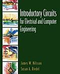 Introductory Circuits for Electrical and Computer Engineering - Text Only (02 Edition)