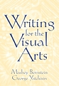 Writing for Visual Arts (01 Edition)