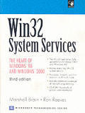WIN32 System Services: The Heart of Windows 98 and Windows 2000 [With CDROM]
