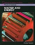 Physical Science Matter and Energy