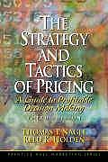 Strategy & Tactics of Pricing A Guide to Profitable Decision Making