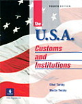 U.S.a. : Customs and Institutions (4TH 01 Edition)