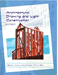 Architectural Drawing and Light Construction: Sixth Edition