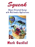 Squeak : Object-oriented Design With Multimedia Applications - With CD (01 Edition)