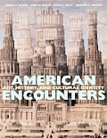 American Encounters : Art, History and Cultural (08 Edition)