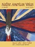 Native American Voices A Reader