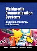 Multimedia Communication Systems : Techniques, Standards, and Networks (02 Edition)