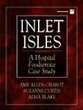 Inlet Isles A Hospital Foodservice Case Study