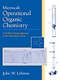 Microscale Operational Organic Chemistry : Problem-solving Approach To the Laboratory Course (04 Edition)