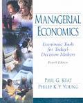 Managerial Economics: Economic Tools for Todays Decision Makers