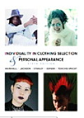 Individuality in Clothing Selection and Personal Appearance : a Guide for the Consumer (6TH 04 - Old Edition)