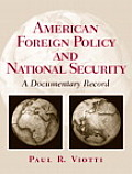 American Foreign Policy and National Security: A Documentary Record
