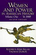 Women & Power In American History A Re