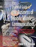 Essential Guide To The Business Of U S Mobile