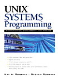 Unix Systems Programming : Communication, Concurrency and Threads ((Rev)03 Edition)
