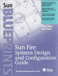 Sunfire Server Design and Configuration Guide (Sun Microsystems Press Blueprint)