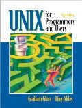 Unix for Programmers and Users (3RD 03 Edition)