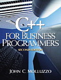 C++ for Business Programmers 2ND Edition
