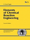 Elements of Chemical Reaction Engineering 4TH Edition Cover