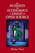 The Business and Economics of Linux and Open Source (HP Strategic Books)