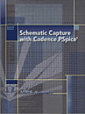 Schematic Capture With Cadence Pspice (2ND 03 Edition)