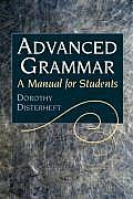 Advanced Grammar : a Manual for Students (04 Edition)