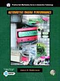 Automotive Engine Performance with Worktext (Prentice Hall Multimedia Series in Automotive Technology)