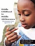 Middle Childhood to Middle Adolescence: Development from Ages 8 to 18