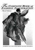 Complete Book Of Fashion Illustration (3RD 96 Edition) by Sharon Lee Tate