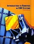 Introduction To Robotics in CIM Systems (5TH 03 Edition) Cover