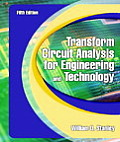 Transform Circuit Analysis for Engineering and Technology (5TH 03 Edition)