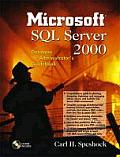 Microsoft SQL Server 2000 Database Administrator's Guidebook