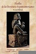 Huellas De Las Literaturas Hispanoam 2nd Edition