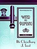 Efficient Building Design Series #3: Efficient Building Design Series, Volume 3: Water and Plumbing