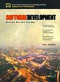 Software Development A Guide to Building Reliable Systems