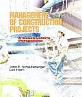Management of Construction Projects : a Constructor's Perspective (02 Edition)
