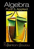 Algebra: Pure and Applied Cover
