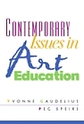 Contemporary Issues in Art Education (02 Edition)